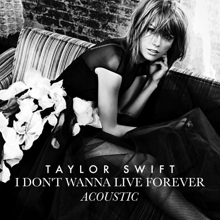 taylor_swift___i_don_t_wanna_live_forever_acoustic_by_summertimebadwi-db0twam.jpg
