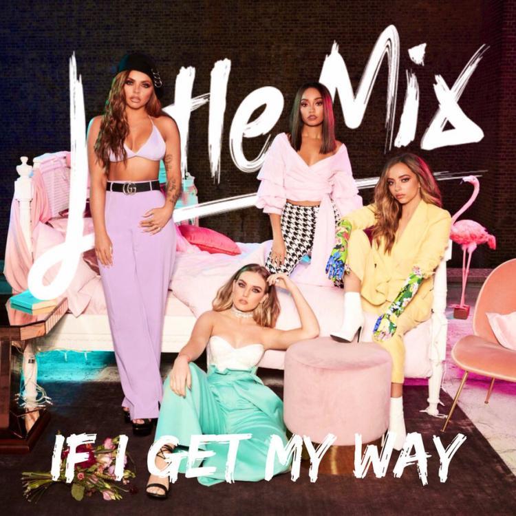 little_mix___if_i_get_my_way_by_summertimebadwi-dbt4sb3.jpg