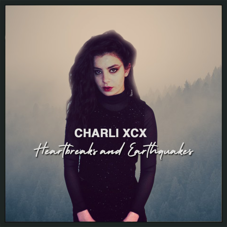 charli-xcx-heartbreaks-and-earthquakes.png