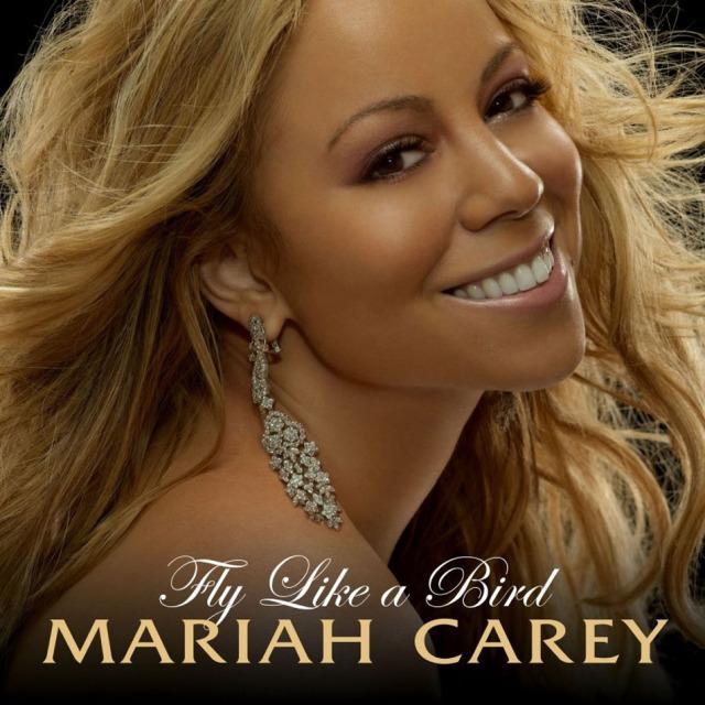 Mariah Carey - Fly Like a Bird.jpg